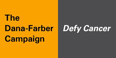 The Dana-Farber Campaign. Defy Cancer.